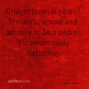 Colin Firth - Bridget Jones is part of literary lore now and actually ...