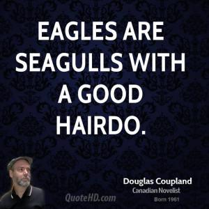 doug-coupland-doug-coupland-eagles-are-seagulls-with-a-good.jpg