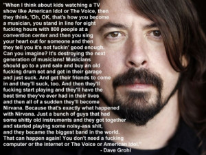 Dave Grohl On TV Talent Shows [Pic]