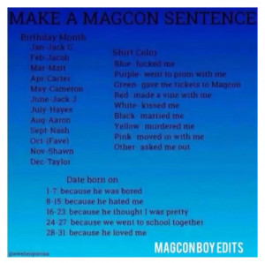 Magcon sentences!! Comment your sentence below!! Remember to request ...