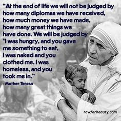 Mother Teresa Life quotes. This is what my parents taught me and that ...