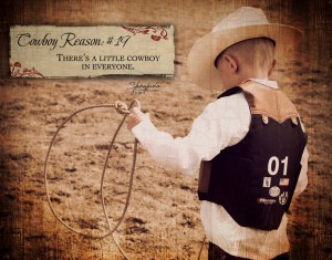 There's A Little Cowboy In Everyone.