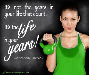 Motivation Monday – Life In Your Years