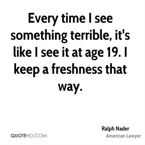Ralph Nader Leadership Quotes