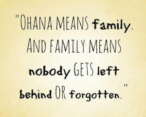Lilo and Stitch quote I LOVE THIS ONE!!!!!