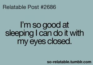 LOL funny true sleep jokes joke sleeping teen quotes relatable so ...