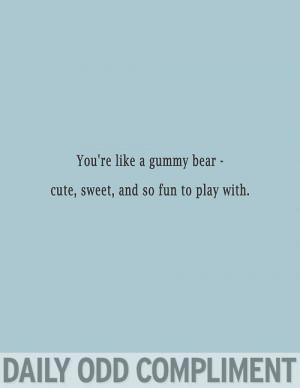 Cute Gummy Bear Quotes Cute Gummy Bear Sayings Cute