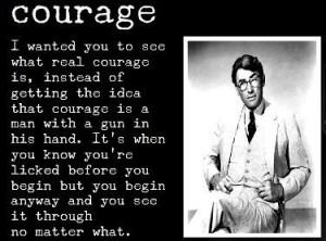 To Kill a Mockingbird / Courage