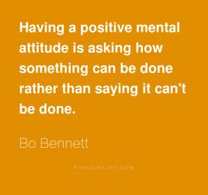 Good Attitude Sayings A positive mental attitude