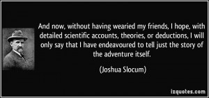 hope, with detailed scientific accounts, theories, or deductions ...