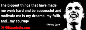 MMA Quotes, UFC Quotes, Motivational & Inspirational: Myles Jury ...