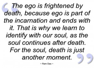 the ego is frightened by death