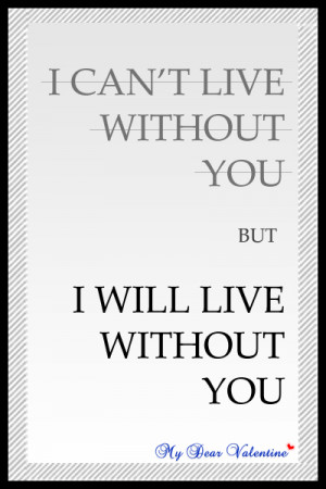 missing you quotes - I can't live without you