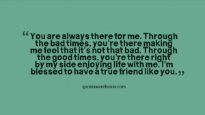 You Are Always There for Me Quotes