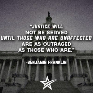 ... Served Until Those Who Are Unaffected Are as Outraged as Those Who Are