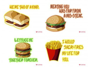 Cute fast food quotes. #fries #hamburger #funny