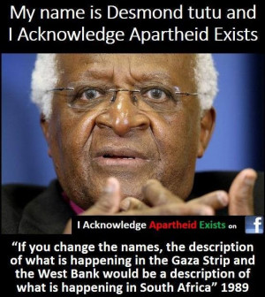 QUOTE: Desmond Tutu on Israeli Apartheid. #Apartheid #BDS # ...