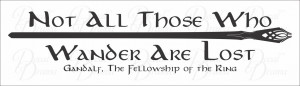 ... Frodo, JRR Tolkien, Lord of the Rings quote, Hobbit, Vinyl Wall Decal