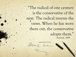 Radical quote by Mark Twain