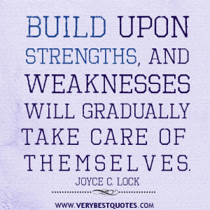 strenght quotes, build upon strength quotes