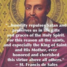 st francis de sales quote about humility more quotes about humility ...