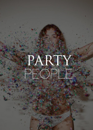 ... tags for this image include: party, people, friday, girl and quotes