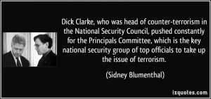 Dick Clarke, who was head of counter-terrorism in the National ...