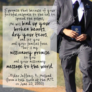 Lds Quotes Missionary Work Missionary quote elder jeffrey