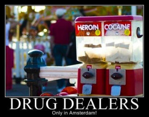 Drug Dealer Quotes