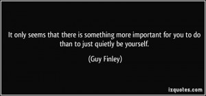 More Guy Finley Quotes