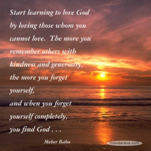 Famous Quotes – Learn to love God – Meher Baba