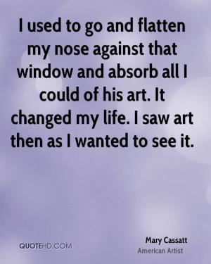 Mary Cassatt Quotes