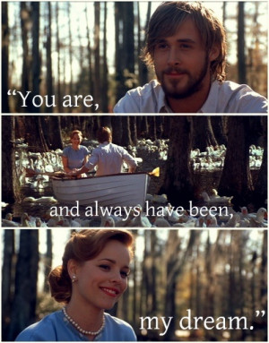 ... Gosling & Rachel McAdams In a Romantic Scene & Quote From The Notebook
