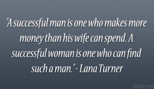 Lana Turner Quote