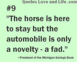 """... To Stay But The automobile Is Only a Novelty a Fad"""" ~ Future Quote"""