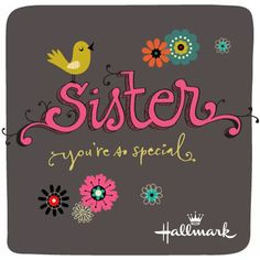 sister more dear sisters sisters chelsea quotes pretty things bf ...