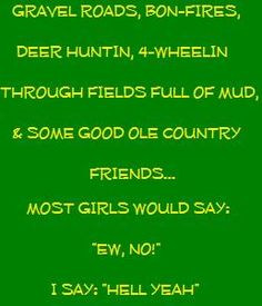 Country Girl Quotes About Life Country girl quotes