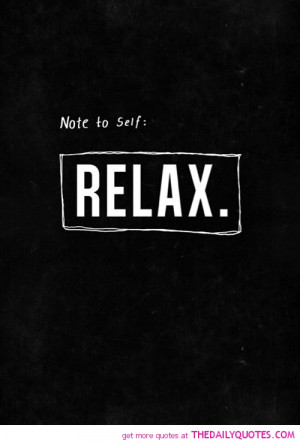 relax-quote-pictures-life-sayings-quotes-pics.jpg