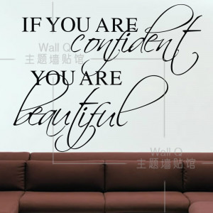 Do it ] If you are confident you are beautiful Quote wall sticker ...