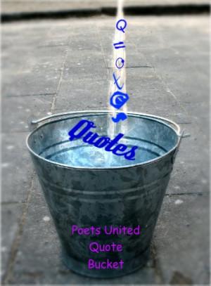 The Poet's United Quote Bucket