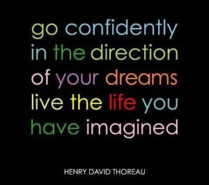 Go-Confidently-In-The-Direction Thoreau quote