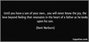 Back > Quotes For > A Father Love Quotes To His Son