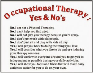 Quotes About Occupational Therapists. QuotesGram