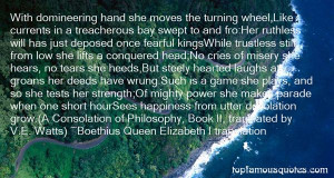 Favorite Boethius Queen Elizabeth I Translation Quotes