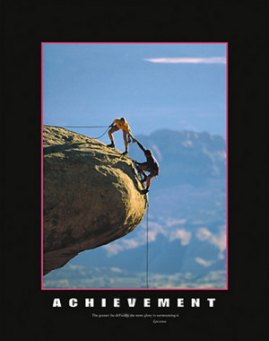 ACHIEVEMENT Rock Climbing Motivational Poster (Epictetus Quote ...