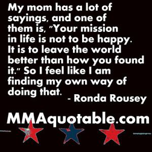 ... ronda rousey says that her mom ann maria rousey demars taught her