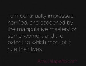 Manipulative People Quotes Sayings Manipulative women quotes