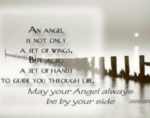 Each child of mine is a angel watching over me.