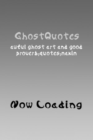 Related Pictures ghosts quotes funny quotes