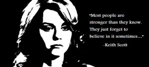 One Tree Hill Quotes Peyton & Keith Quote